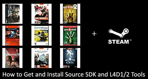 How to Get and Install Source SDK and L4D1/2 Tools