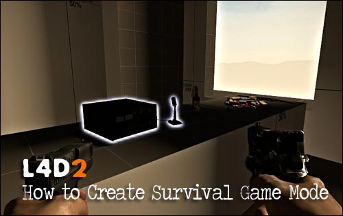 L4D2: Create Survival Gamemode Part 1