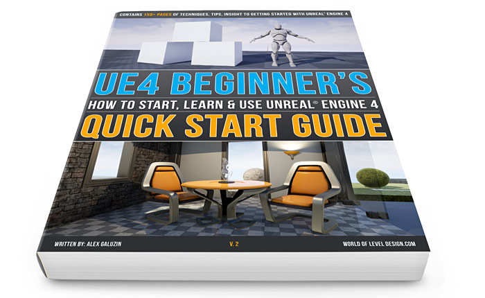 "FREE PDF Download - Updated/Revised ""UE4 Beginner's Quick Start Guide"""