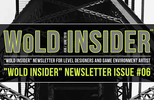 """WoLD Insider"" Newsletter Issue #06"