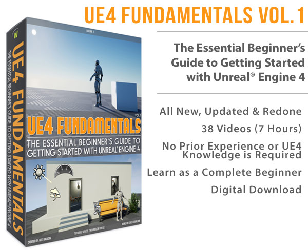 UE4 Fundamentals Vol 1