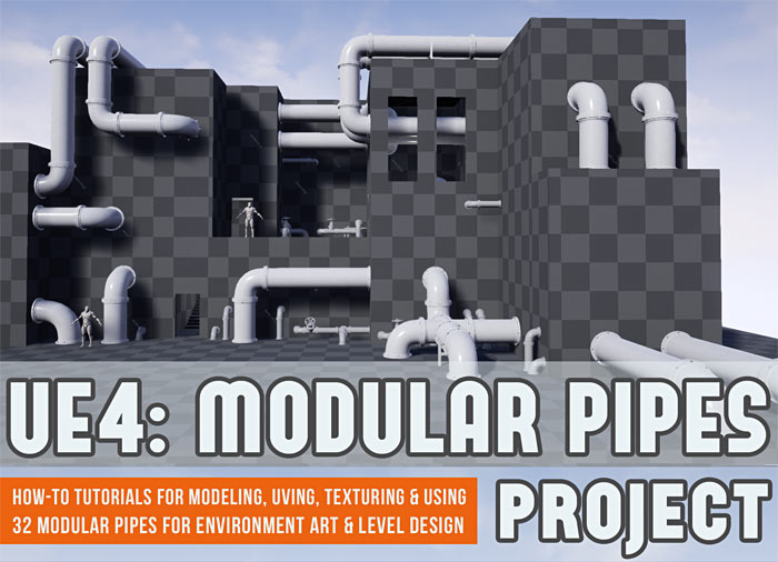 UE4 Modular Pipes Project Tutorial Series