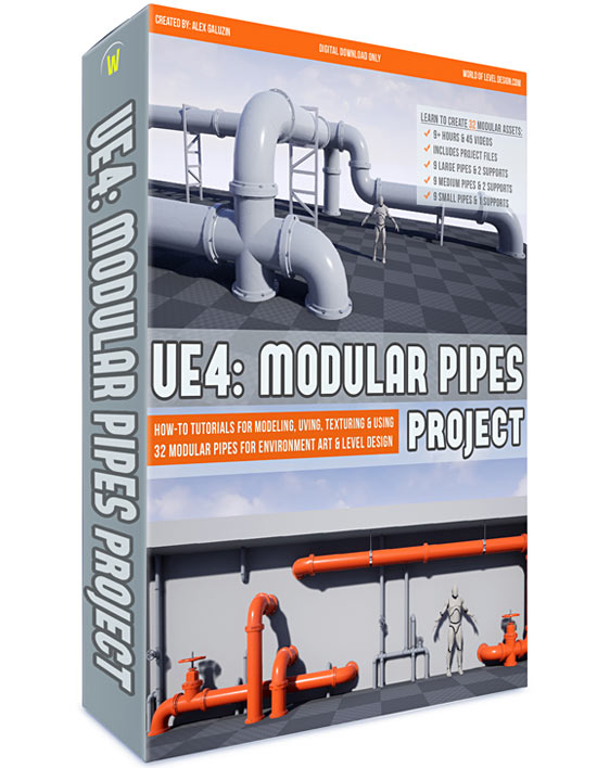 UE4: Modular Pipes Project - World of Level Design
